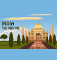 the taj mahal white marble mausoleum on the south vector image vector image