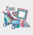 i love the 80s vector image vector image