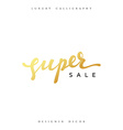 Super Sale offer text gold calligraphy written by vector image