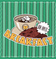 food poster with coffee breakfast vector image