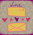 Love card with two letters and hearts Happ vector image vector image