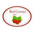 red currant label disign isolated on whit vector image vector image