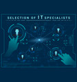 selection it specialists vector image vector image