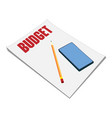 sheets paper budget plan pencil and vector image vector image