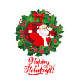 santa christmas gift and holly berry tree wreath vector image vector image